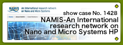 No.1428 NAMIS-An International research network on Nano and Micro Systems